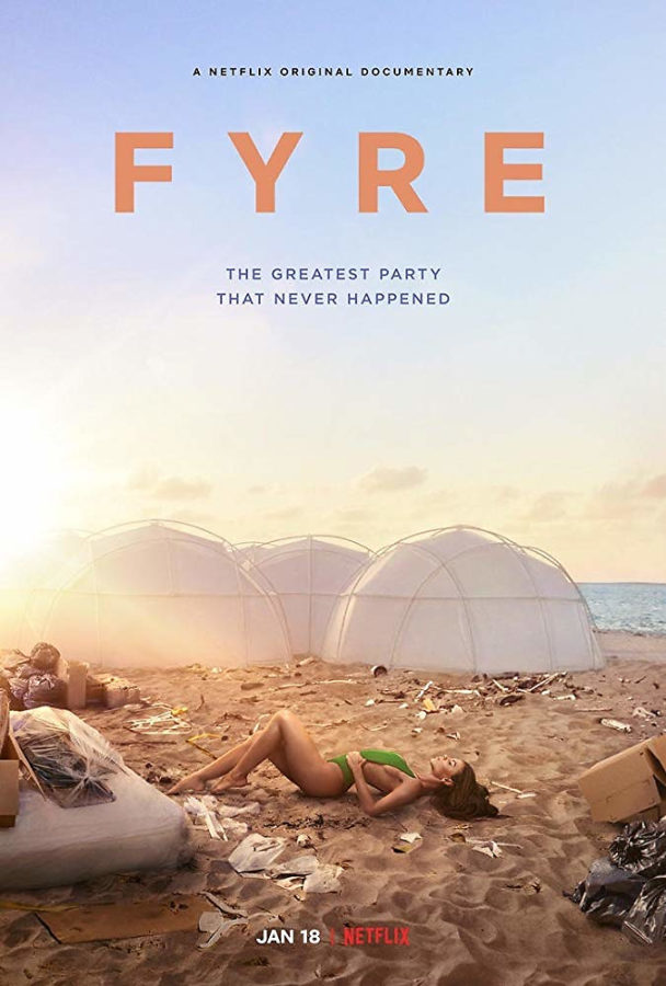 Fyre: A documentary of the greatest party that never happened